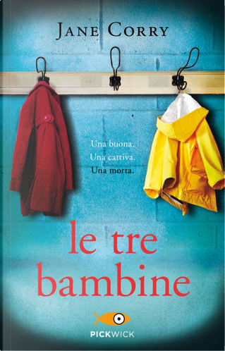 Le tre bambine by Jane Corry