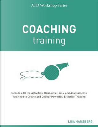 Coaching Training by Lisa Haneberg