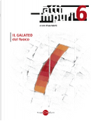 Atti impuri n. 6 by Abdellah Taïa, Christian Raimo, Giovanna Marmo, Riccardo De Gennaro, Vladimir Kazakov