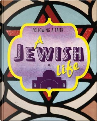 A Jewish Life by Cath Senker