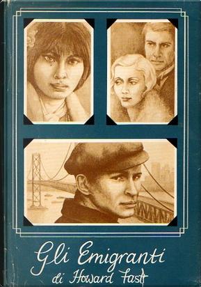 Gli emigranti by Howard Fast