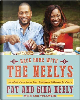 Back Home with The Neelys by Pat Neely