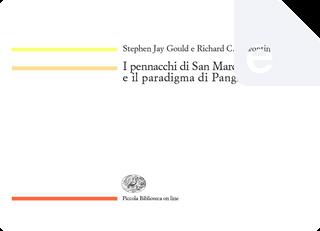 I pennacchi di San Marco e il paradigma di Pangloss by Richard C. Lewontin, Stephen Jay Gould