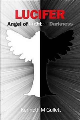 Lucifer by Kenneth Gullett