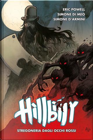 Hillbilly vol. 4 by Eric Powell, Simone D'Ermini, Simone Di Meo