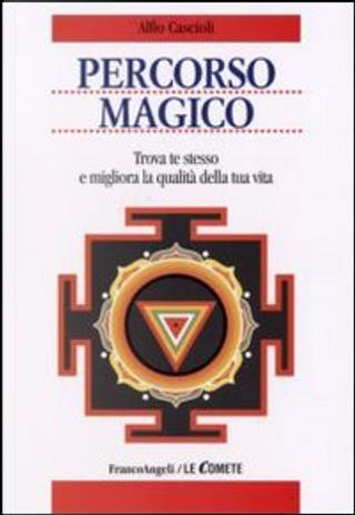 Percorso magico by Alfio Cascioli