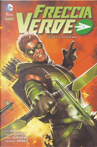 Freccia Verde vol. 1 by Dan Jurgens, J.T. Krul, Keith Giffen