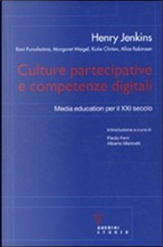 Culture partecipative e competenze digitali by Henry Jenkins