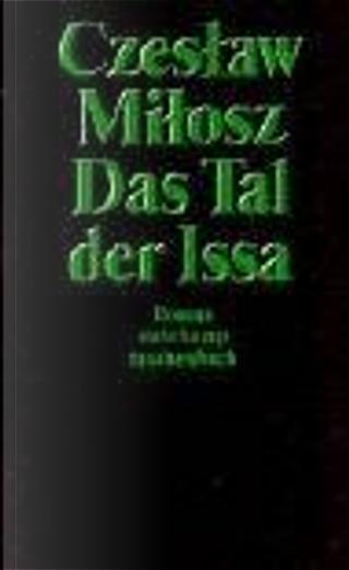Das Tal der Issa. by Czeslaw Milosz