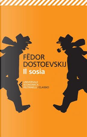 Il sosia by Fëdor Mihajlovič Dostoevskij