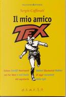 Il mio amico Tex by Sergio Cofferati