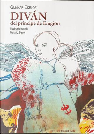 Diván del princípe de Emgión by Gunnar Ekelöf