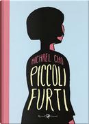 Piccoli furti by Michael Cho