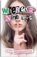 Wherever Nina Lies by Lynn Weingarten