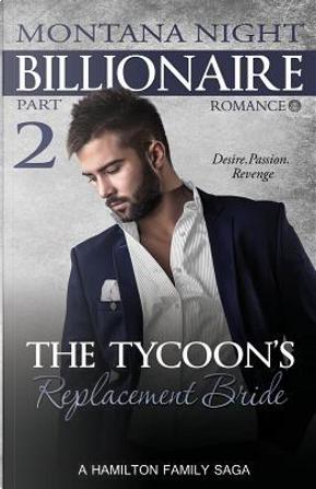 Billionaire Romance by Montana Nigth