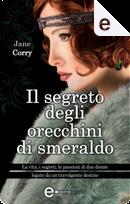Il segreto degli orecchini di smeraldo by Jane Corry