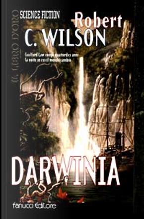Darwinia by Robert Charles Wilson