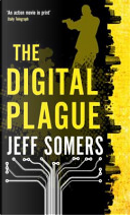Digital Plague by Jeff Somers