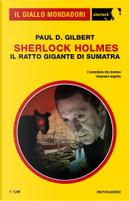 Sherlock Holmes: il ratto gigante di Sumatra by Paul D. Gilbert