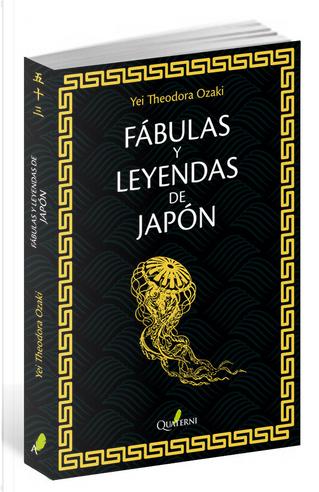 Fábulas y leyendas de Japón by Yei Theodora Ozaki