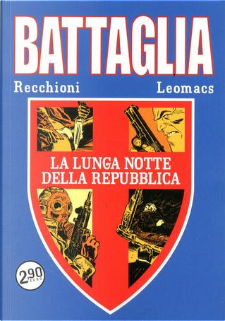 Battaglia n. 2 by Giulio Gualtieri, Roberto Recchioni