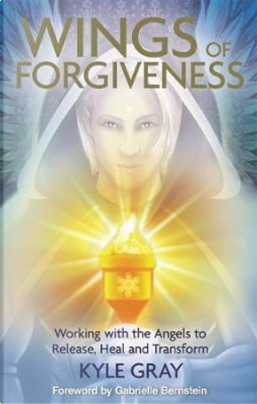 The Wings of Forgiveness by Kyle Gray