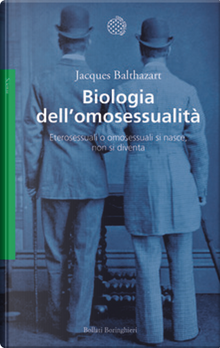 Biologia dell'omosessualità by Jacques Balthazart