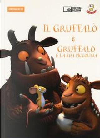 Il Gruffalò-Il Gruffalò e la sua piccolina. DVD. Con Libro by Aa. VV.