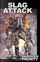 Slag Attack by Andersen Prunty