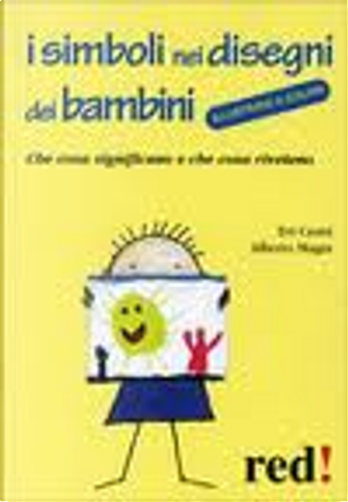 I simboli nei disegni dei bambini by Alberto Magni, Evi Crotti
