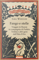 Fango e stelle by Sara Wheeler
