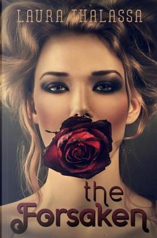 The Forsaken by Laura Thalassa