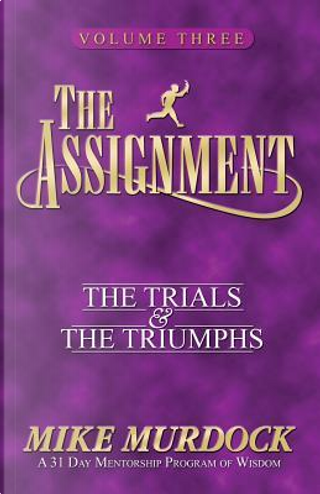 The Assignment Vol 3 by Mike Murdock