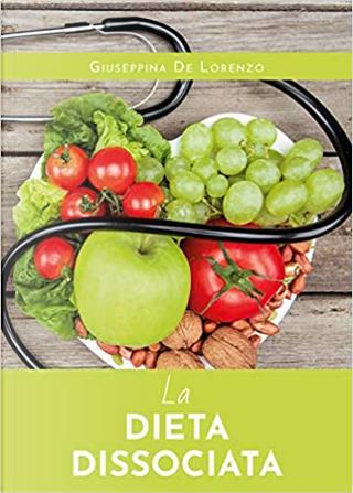 La dieta dissociata by Giuseppina De Lorenzo