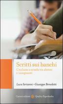 Scritti sui banchi. L'italiano a scuola fra alunni e insegnanti by Luca Serianni