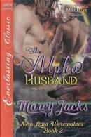 ALPHA HUSBAND NEW LUNA WEREWOL by Marcy Jacks