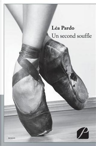 Un second souffle by D Pardo