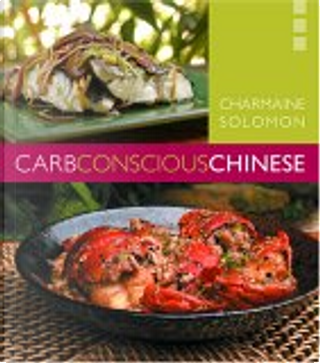 Low Carb Chinese Cooking by Charmaine Solomon