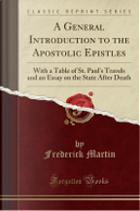 A General Introduction to the Apostolic Epistles by Frederick Martin