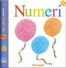 I numeri. Piccole impronte. Ediz. illustrata by Gruppo edicart srl