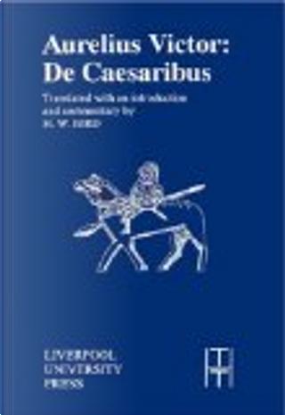 Liber de Caesaribus by Sextus Aurelius Victor