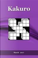 Kakuro March 2017 by Puzzler