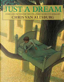 Just a Dream by Chris Van Allsburg
