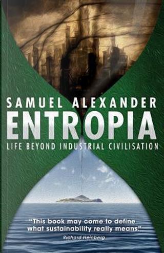 Entropia by Samuel Alexander