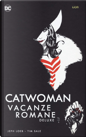 Catwoman: Vacanze romane by Jeph Loeb