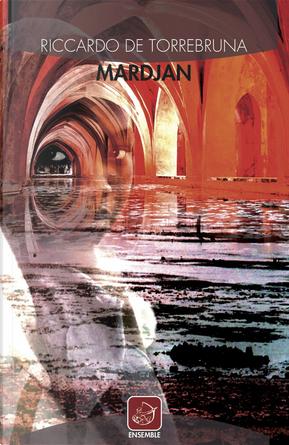 Mardjan by Riccardo De Torrebruna