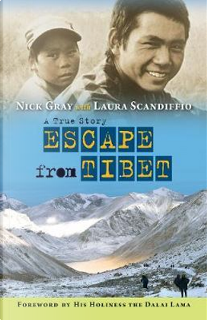 Escape from Tibet by Nick Gray