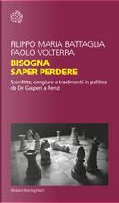 Bisogna saper perdere by Filippo Marie Battaglia, Paolo Volterra