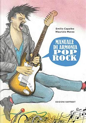 Manuale di armonia pop-rock by Emilio Capalbo, Maurizio Marzo