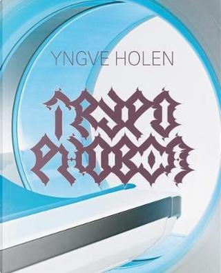Yngve Holen by Yngve Holen